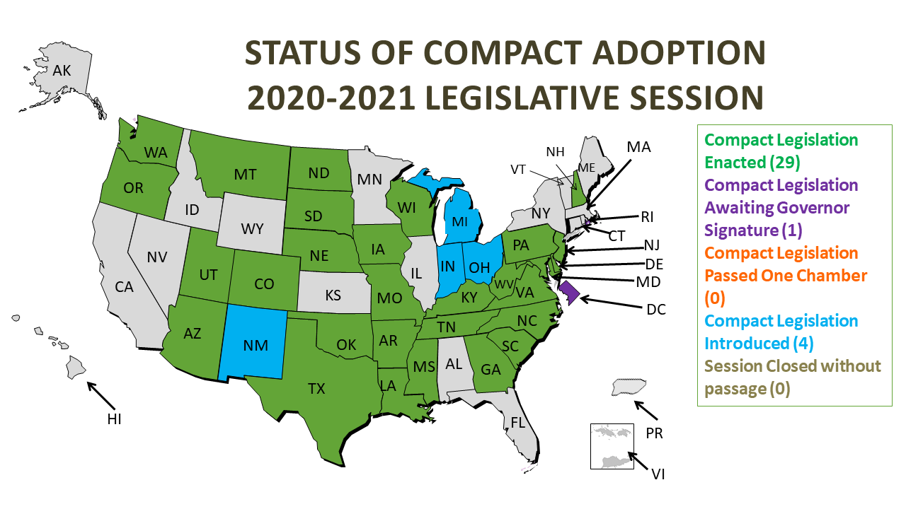 Map of the Status of Compact Adoption in the 2021 Legislative Session. Compact Legislation Enacted (26). Compact legislation awaiting governor signature (0). Compact Legislation passed on chamber (0). Compact legislation introduced (4). Session closed without passage (1).